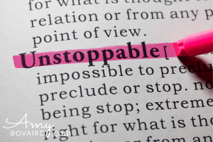 Mission Unstoppable - Amy Bovaird - Author - Speaker - Coach