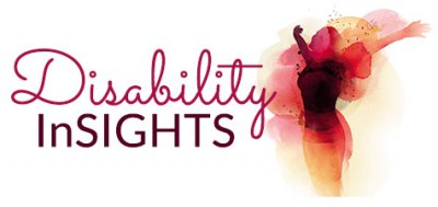 Disability InSIGHTS Logo is a colorful watercolors in burgandy, coral, pink, magenta, of a woman with arms outstretched in freedom