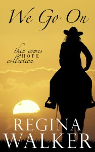 book cover for We Go On by Regina Walker