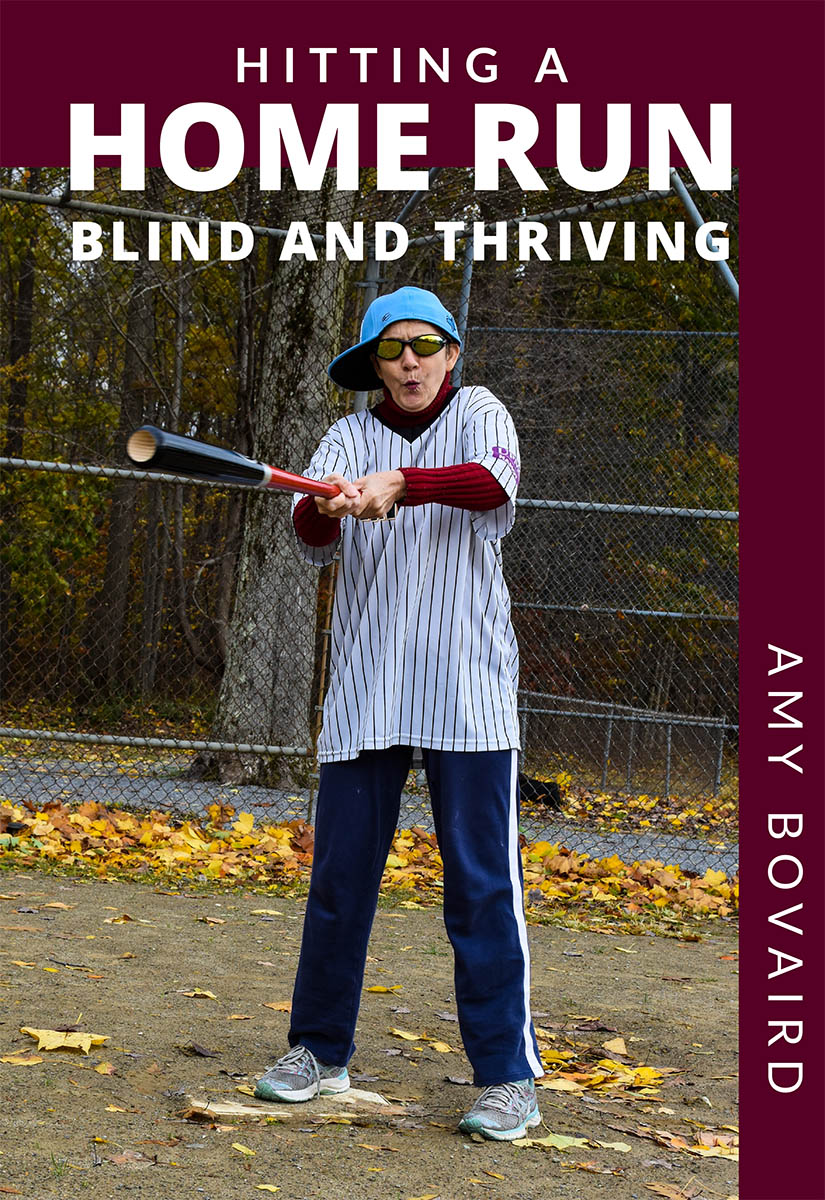 book cover for hitting a home run - blind and thriving