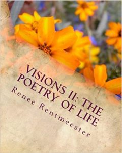 Visions II the Poetry of Life